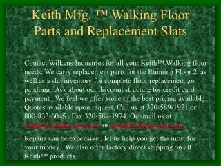 Keith Mfg.   Walking Floor Parts and Replacement Slats