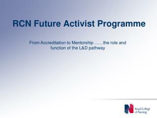 RCN Future Activist Programme