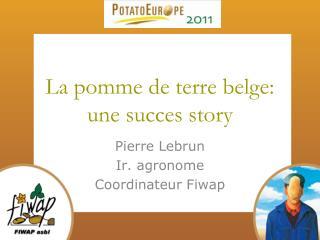 La pomme de terre belge:  une succes story