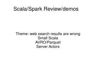 Scala/Spark Review/demos