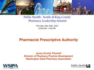 Public Health- Seattle & King County  Pharmacy Leadership Summit