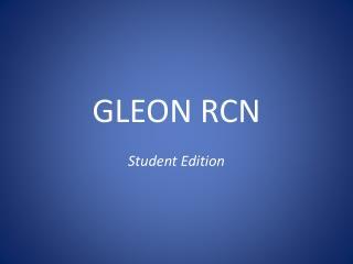 GLEON RCN