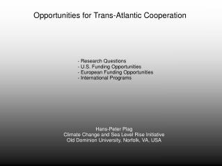 Opportunities for Trans-Atlantic Cooperation