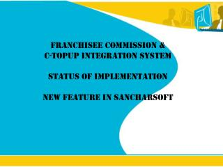 Sancharsoft implementation: Status of East zone As of 21 th  Nov '09