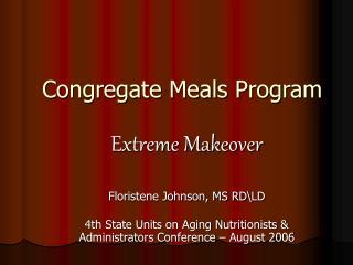 Congregate Meals Program