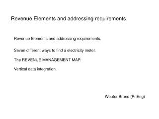 Revenue Elements and addressing requirements.
