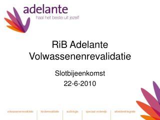 RiB Adelante  Volwassenenrevalidatie