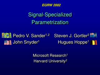 Signal-Specialized Parametrization