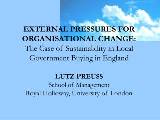 Sources of external pressure Political pressure from the EU Handbook on Green Public Procurement