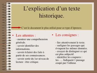 L'explication d'un texte historique. C'est le document le plus utilisé pour ce type d'épreuve.