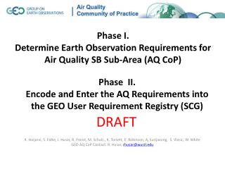 Phase I.  Determine Earth Observation Requirements for Air Quality SB Sub-Area (AQ CoP)