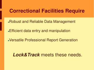 Correctional Facilities Require