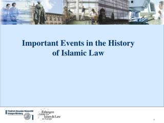 Important Events in the History of Islamic Law