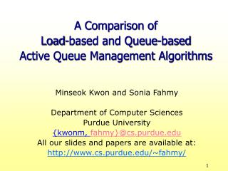 A Comparison of  Load-based and Queue-based  Active Queue Management Algorithms