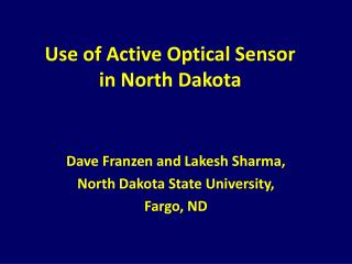 Use of Active Optical Sensor  in North Dakota