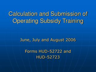 Calculation and Submission of Operating Subsidy Training