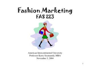 Fashion Marketing FAS 223