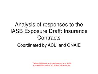 Analysis of responses to the IASB Exposure Draft: Insurance Contracts