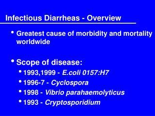 Infectious Diarrheas - Overview