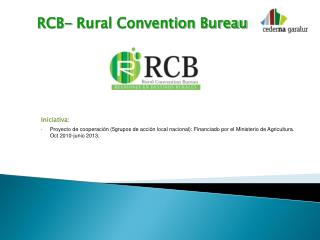 RCB- Rural Convention Bureau