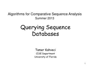Querying Sequence Databases