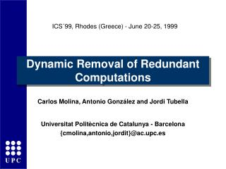 Dynamic Removal of Redundant Computations
