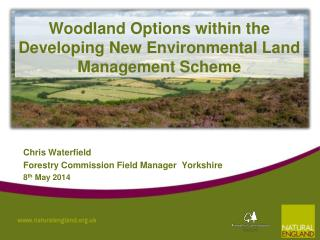 Woodland Options within the Developing New Environmental Land Management Scheme