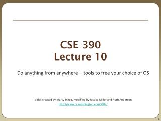 CSE 390 Lecture 10