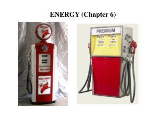 ENERGY (Chapter 6)