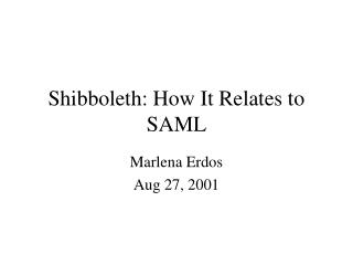 Shibboleth: How It Relates to SAML