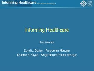 Informing Healthcare