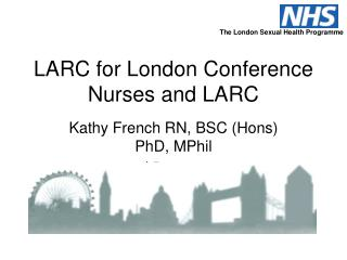 LARC for London Conference Nurses and LARC