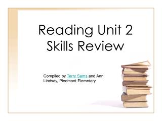 Reading Unit 2  Skills Review