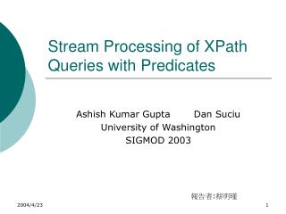 Stream Processing of XPath Queries with Predicates