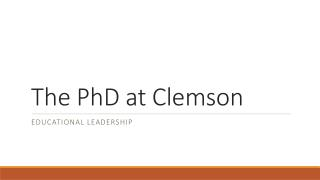 The PhD at Clemson