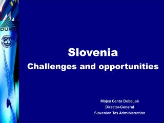 Slovenia Challenges and opportunities