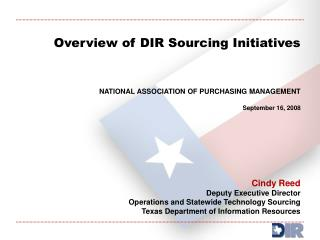 Overview of DIR Sourcing Initiatives