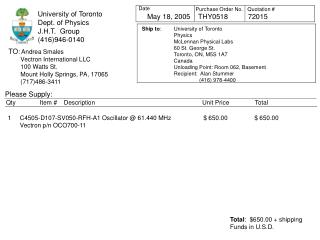 University of Toronto Dept. of Physics J.H.T.  Group (416)946-0140