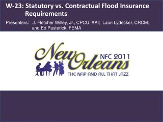 W-23: Statutory vs. Contractual Flood Insurance Requirements
