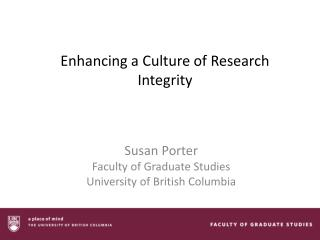 Enhancing a Culture of Research Integrity
