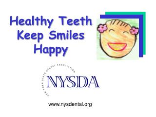 Healthy Teeth  Keep Smiles Happy