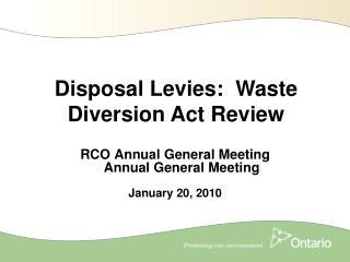 RCO Annual General Meeting Annual General Meeting January 20, 2010