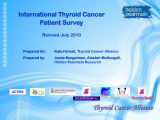 International Thyroid Cancer Patient Survey Revised July 2010