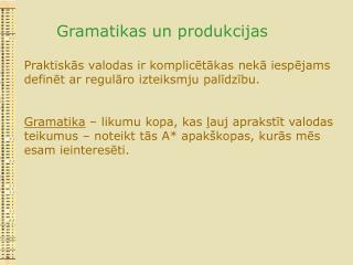 Gramatikas un produkcijas