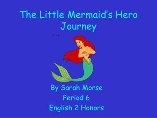 The Little Mermaid s Hero Journey