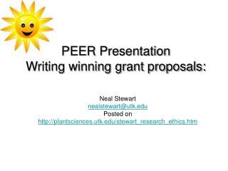 PEER Presentation  Writing winning grant proposals: