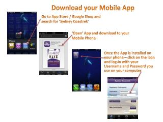 Go to App Store / Google Shop and search for 'Sydney Coastrek '