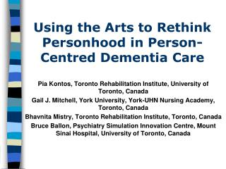 Using the Arts to Rethink Personhood in Person-Centred Dementia Care