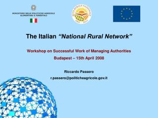 "The Italian  ""National Rural Network"" Workshop on Successful Work of Managing Authorities"