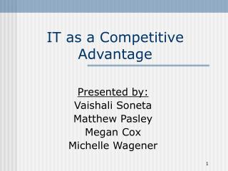 IT as a Competitive Advantage
